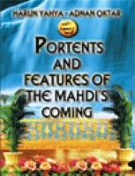 PORTENTS AND FEATURES OF THE MAHDI 039 S COMING